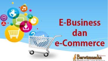 E-Business dan e-Commerce