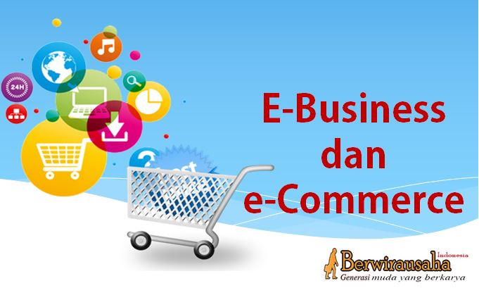 E-Business dan e-Commerce