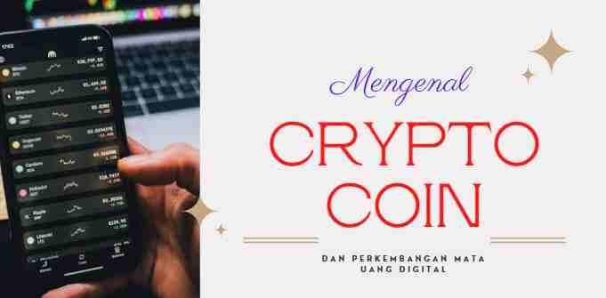 Sejarah Crypto Coin dan Perkembangan Uang Digital